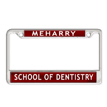 MeHarry Medical College School of Dentistry Chrome Car Tag Frame