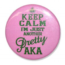 Alpha Kappa Alpha Keep Calm Button