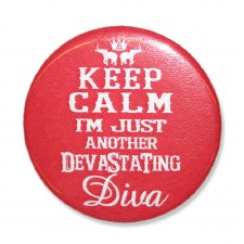 Devastating Diva Keep Calm Button
