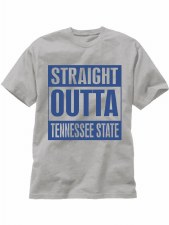 Tennessee State University Straight Outta Tee