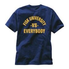 Fisk University versus Everybody T-Shirt