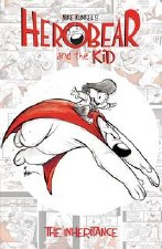 Herobear And Kid TP Vol 01 Inheritance