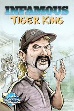 Infamous Tiger King Cvr F JoeExotic Cover (eBay Exclusive,
