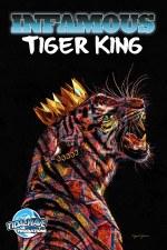 Infamous Tiger King Cvr B SpecEd Tiger Cvr by Jesse Johnson