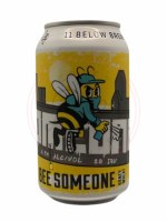 Bee Someone - 12oz Can