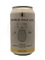 Double Half Life - 12oz Can