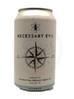 Necessary Evil - 12oz Can