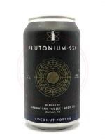Plutonium 239 - 12oz Can