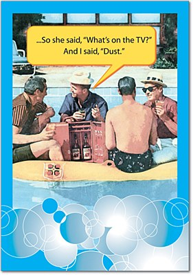Father's Day - I Said Dust Greeting Card