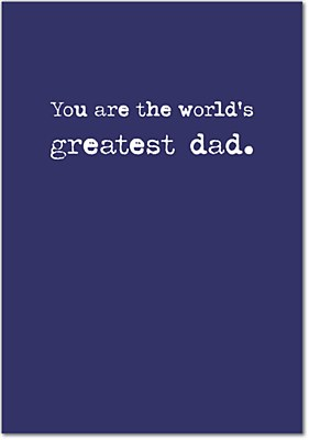 Father's Day - Greatest Dad Greeting Card