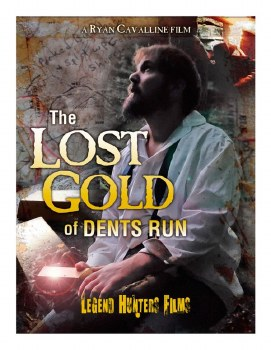 The Lost Gold of Dents Run DVD