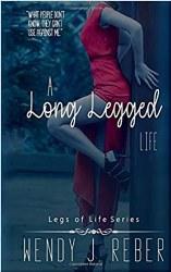 A Long Legged Life