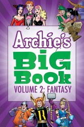 Archie's Big Book - Volume 2: Fantasy