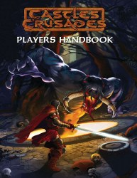Castles & Crusades: Player's Handbook