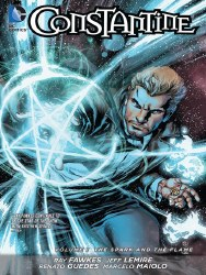Constantine Volume 1: The Spark and the Flame