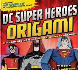 DC Super Heroes Origami