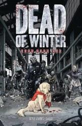 Dead of Winter: Good Good Boy