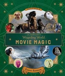 J.K. Rowling's Wizarding World Movie Magic Vol. 2: Curious Creatures