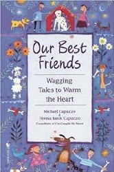 Our Best Friends: Wagging Tales to Warm the Heart