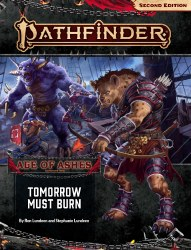 Pathfinder 2nd Edition Adventure Path: Age of Ahses Book Three - Tomorrow Must Burn