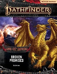 Pathfinder 2nd Edition Adventure Path: Age of Ahses Book Six - Broken Promises