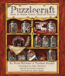 Puzzlecraft: How to Make Every Kind of Puzzle