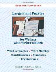 Large Print Puzzles for Writers with Writer's Block