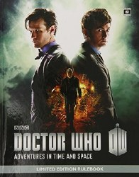 Doctor Who: Adventures in Time and Space Adventures in Time and Space LE Rulebook