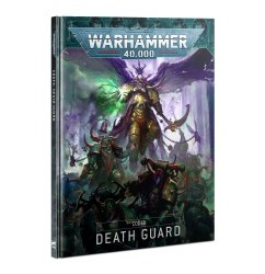 Warhammer 40,000 9th Edition Codex: Death Guard