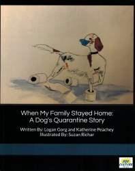 When My Family Stayed Home: A Dog's Quarantine Story