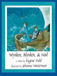 Wynken, Blynken, and Nod Hardcover