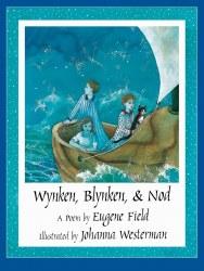 Wynken, Blynken, and Nod Paperback