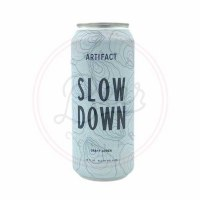 Slow Down - 16oz Can