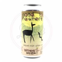 Road To Nowhere - 16oz Can