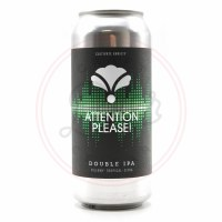 Attention Please - 16oz Can
