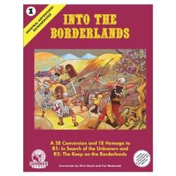 5E: OAR#1: Into the Borderlands