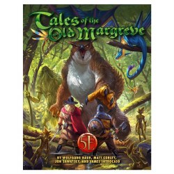 5E: Tales of the Old Margreve