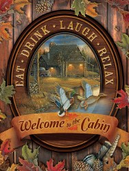 Welcome to the Cabin 275pc