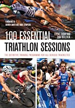 100 Essential Tri Sessions