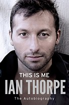 This Is Me: Ian Thorpe