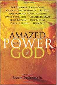 Amazed by the Power of God by Frank DeCenso Jr.