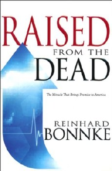 Raised From the Dead by Reinhard Bonnke