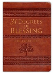 31 Decrees of Blessing by Patricia King