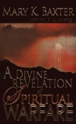 A Divine Revelation of Spiritual Warfare by Mary K Boxter