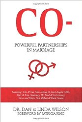 Co- Powerful Partnership in Marriage by Dan and Linda Wilson
