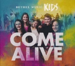 Come Alive CD by Bethel Music Kids
