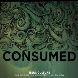 Consumed CD by Jesus Culture