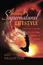 Devloping a Supernatural Lifestyle by Kisr Vallotion