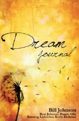 Dream Journal by Bill Johnson