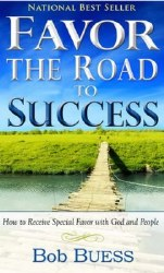 Favor the Road to Success By Bob Buess